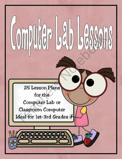 25 Computer Lab Lesson Plans product from Rebecca-039-s-Store on TeachersNotebook.com
