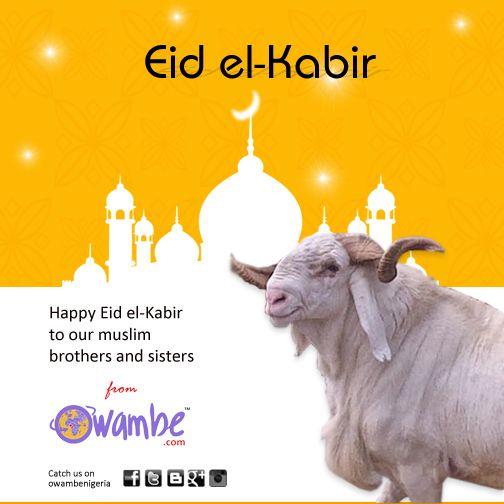 Happy Eid-El-Kabir to all our Muslim brothers and sisters; http://www.owambe.com/blog/blog/2014/10/04/happy-eid-el-kabir-to-all-our-muslim-brothers-and-sisters/  #ileya #muslims #festivals #owambe #eidelkabir #owambenigeria