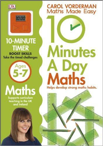 10 Minutes a Day Maths Ages 5-7: Amazon.co.uk: Carol Vorderman: 9781409365419: Books