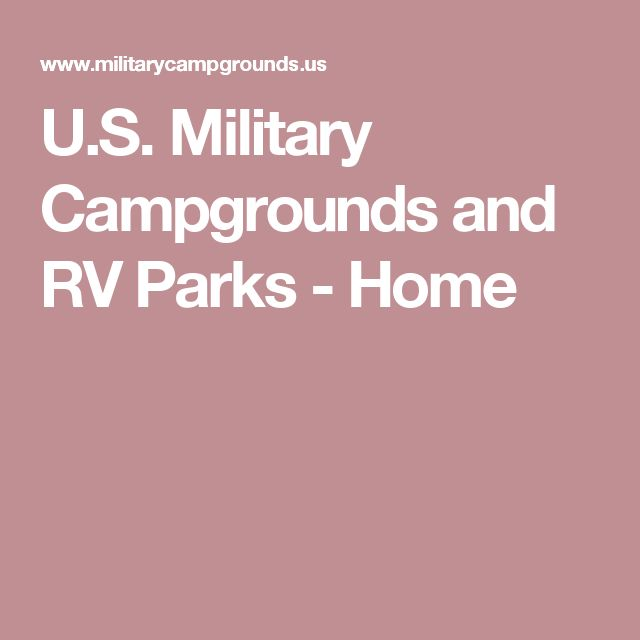 US Military Campgrounds And RV Parks