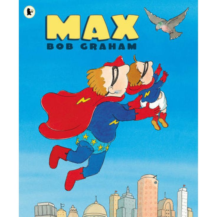 Max by Bob Graham for ages 5-8