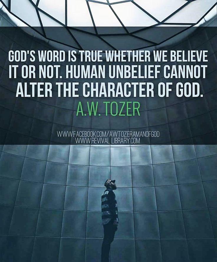 A W Tozer: God's word is true