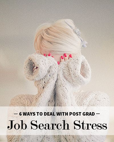 How to stay stress free in the post grad job search
