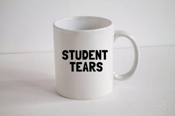 11oz o 15oz caffè tazza fatta da me dallinizio alla fine.  Lacrime di studente  ~ A microonde e lavabili in lavastoviglie (ripiano superiore) ~ Design è calore-premuti in modo permanente nella superficie della tazza. NON si tratta di un adesivo ~ Tutte le tazze sono spediti USPS Priority Mail con tracciamento incluso. ~ Professionale di qualità. Progettazione/testo/immagine è SHARP ~ Stupire i tuoi amici con questo disegno dolce   * * Perché ogni tazza è fatto a mano e su ordinazione…