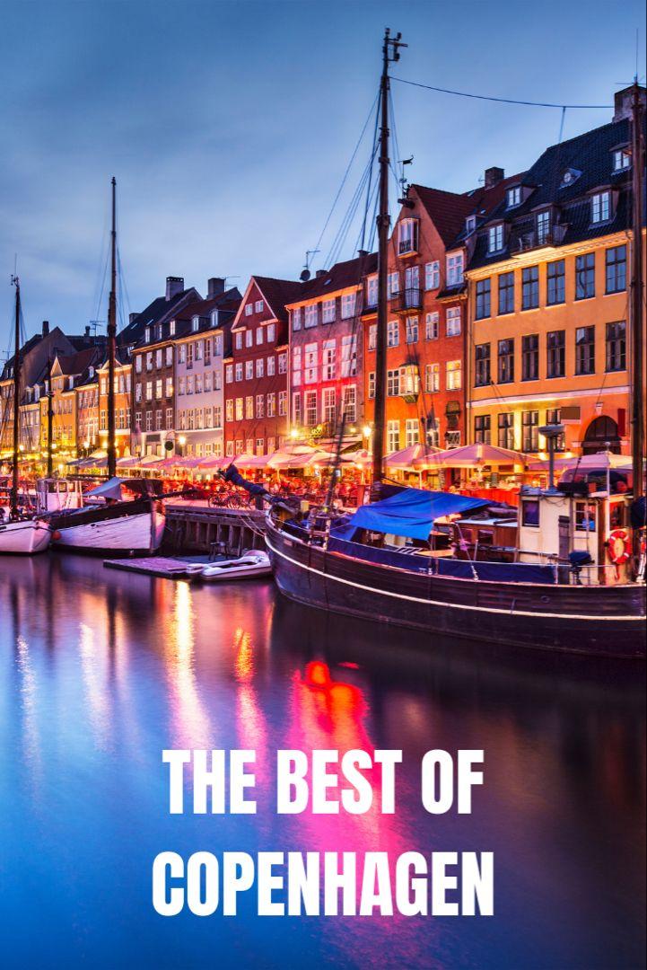 Beyond Norway The Best Of Copenhagen List Of Cities Copenhagen Tourism