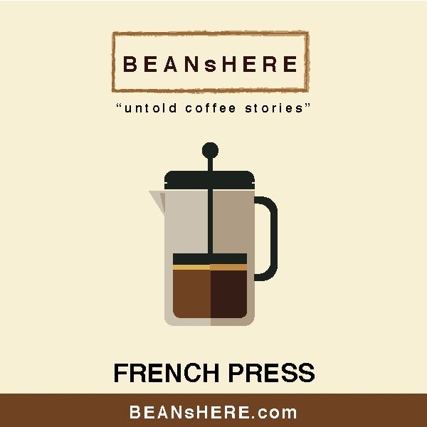 french press by BEANsHERE