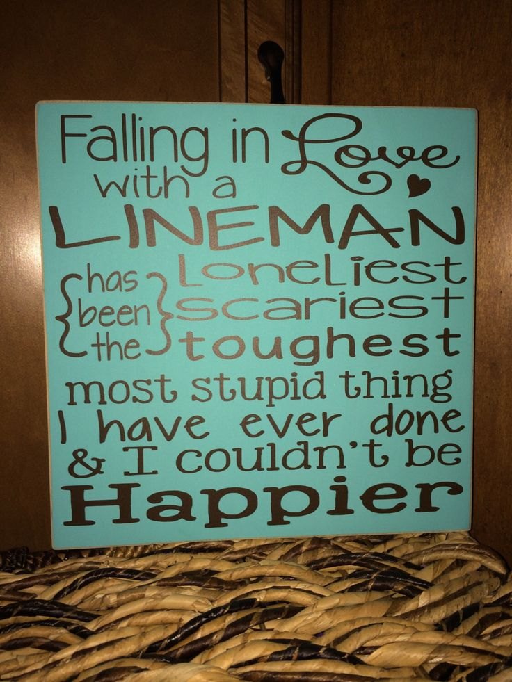 Falling in Love with a Lineman...wood sign by MommysCraftyCloset on Etsy https://www.etsy.com/listing/209516649/falling-in-love-with-a-linemanwood-sign