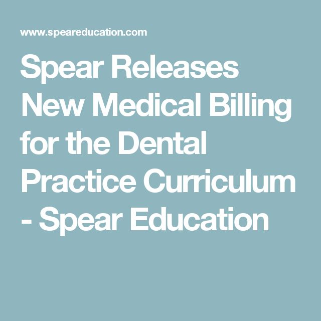 Spear Releases New Medical Billing for the Dental Practice Curriculum -  Spear Education