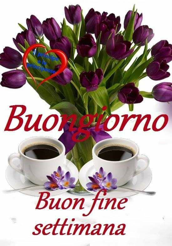 Best 33 buon fine settimana ideas on pinterest hello for Buon weekend immagini simpatiche