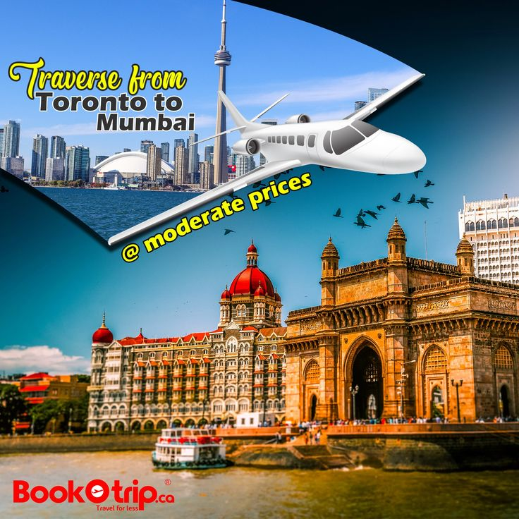 Now book your tickets from 🇨🇦 Toronto to 🇮🇳 Mumbai at