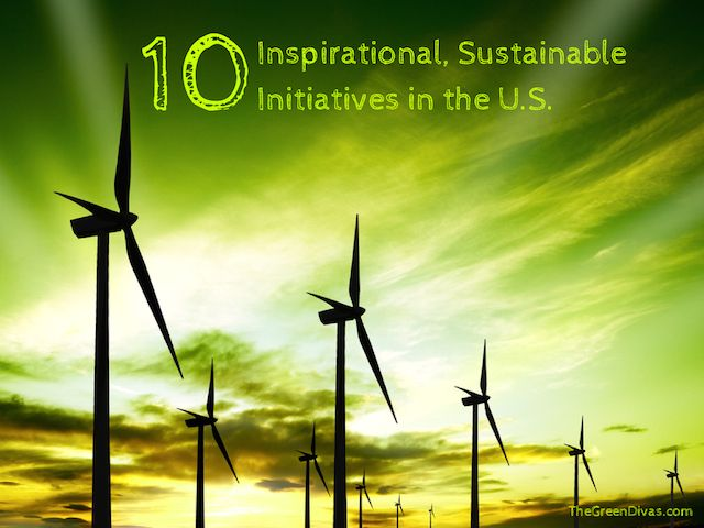 10 Inspirational Sustainable Initiatives in the U.S.