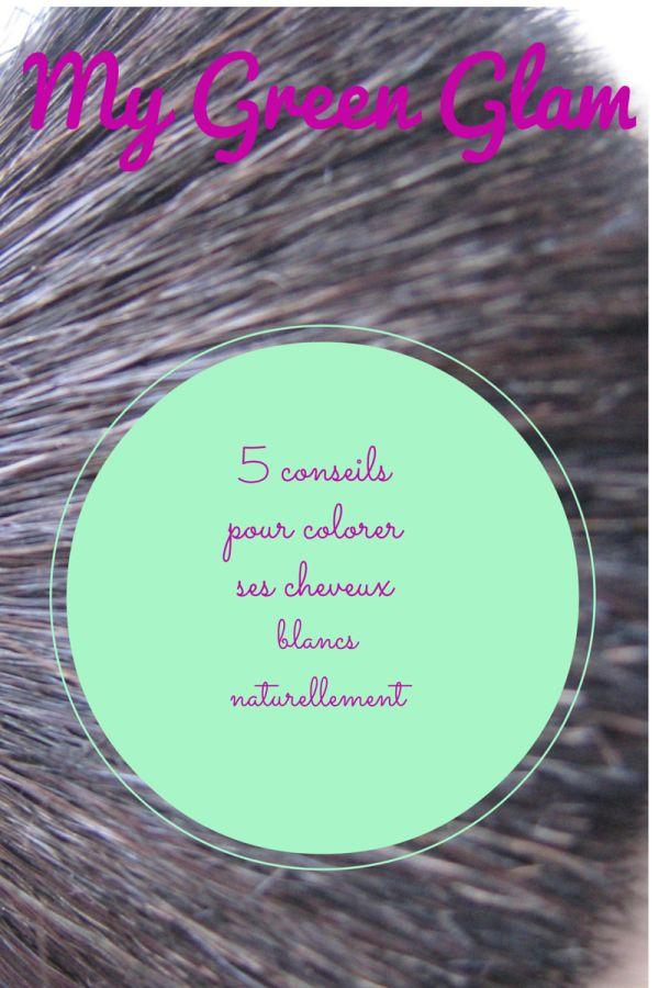 5 conseils pour colorer ses cheveux blancs naturellement et efficacement - Coloration Naturelle Cheveux Blancs