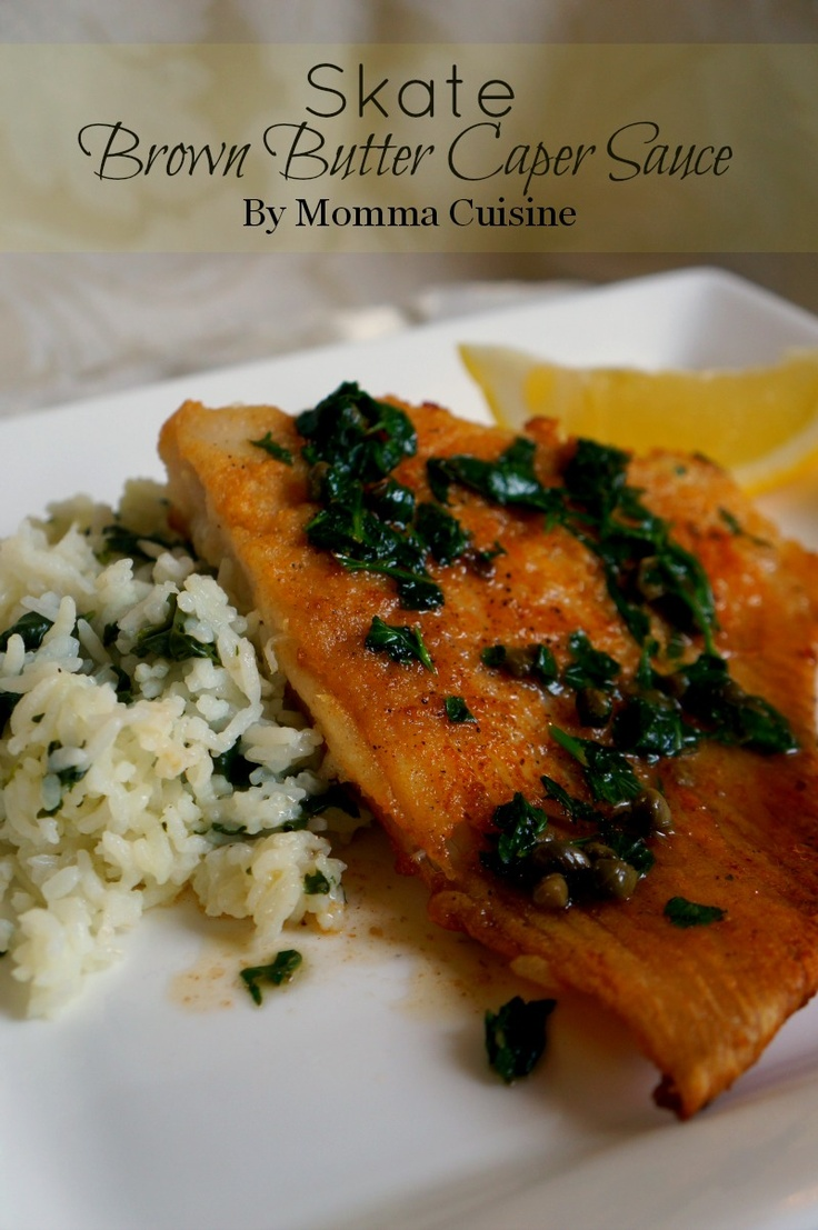 Skate Fish in Brown Butter Caper Sauce #Recipe by @Momma Cuisine . www.mommacuisine.com #fishrecipes #seafoodrecipes