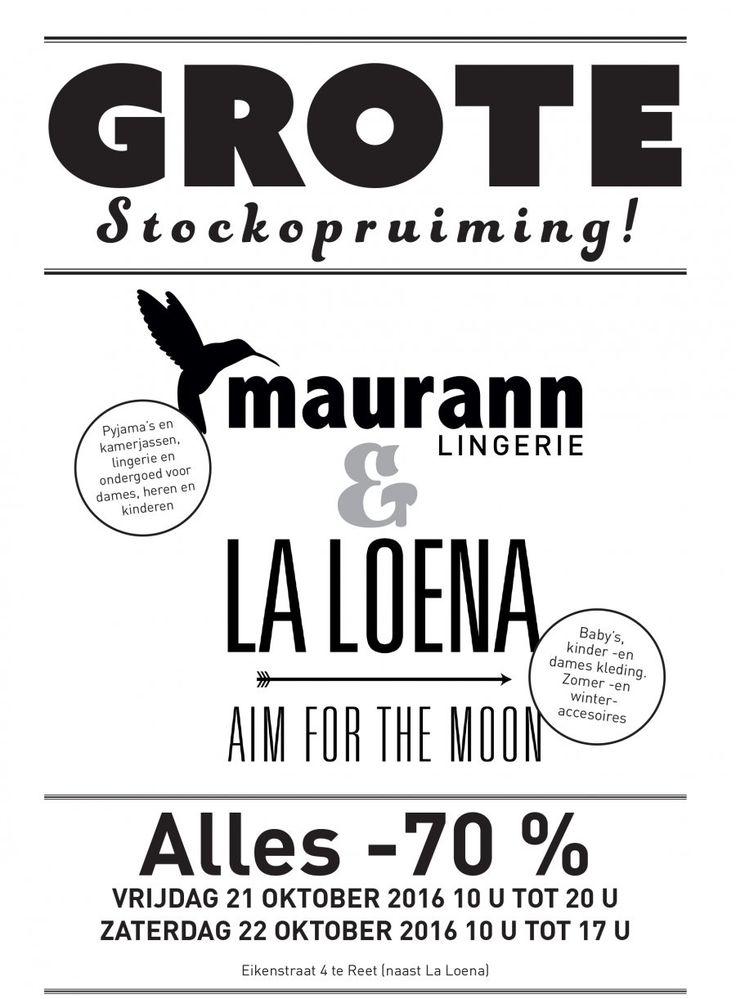 """Op vrijdag 21 oktober en op zaterdag 22 oktober organiseren La Loena en Maurann een grote stockopruiming (einde reeksen, laatste stuks, vorige seizoenen, ...)  Ruime keuze aan kwaliteitsvolle merkkledij, lingerie, badmode en accessoires.   Vrijdag open tot 20 uur!  Locatie: Eikenstraat 4 te Reet.  Het belooft zeker de moeite te worden!  Het La Loena-team """"Aim for the moon"""""""