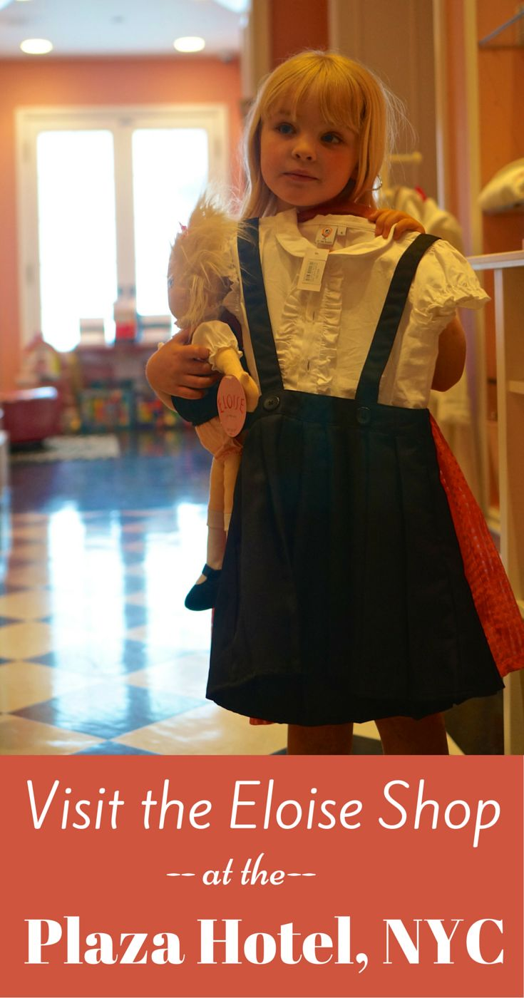 If you are a fan of the iconic children's book Eloise at the Plaza, then you must visit the Plaza Hotel's Eloise-themed gift shop in NEw York City where you can pick up an Eloise uniform, robe or doll among other items. Fun things for kids to do in NYC.
