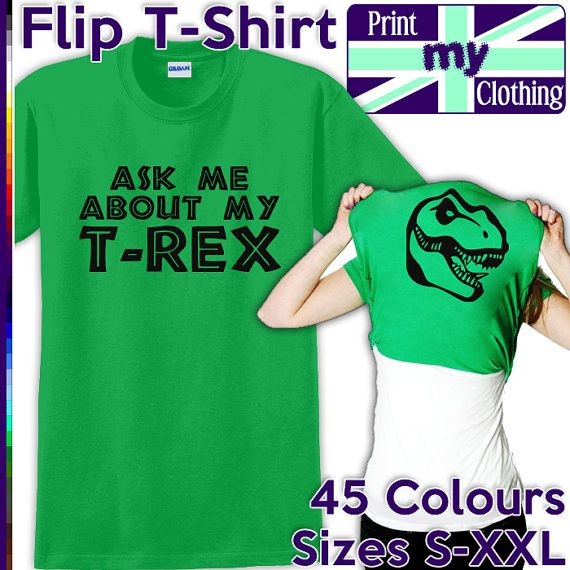 Ask Me About My T-Rex T-Shirt - Printed Flip Over Head Tee, Funny Internet Meme, Stag Hen Do Prank