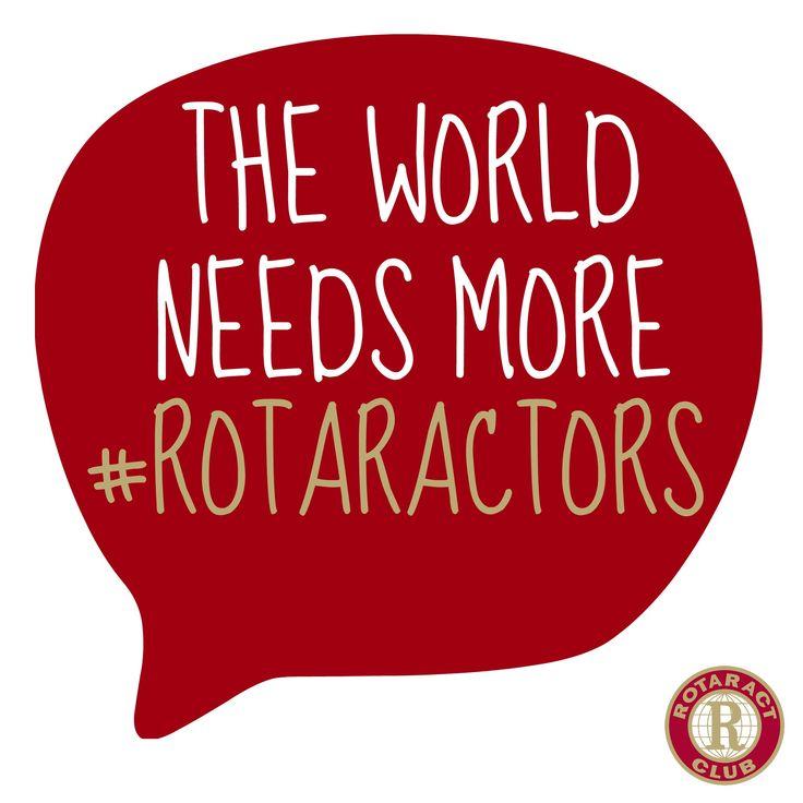 The world needs more Rotaractors #rotaractors #rotaract #Rotary