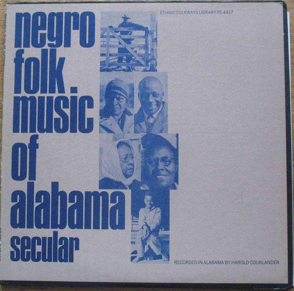 Разное - Negro Народная музыка Алабама Том 1 - Светской (винил, LP) в Discogs