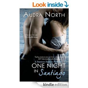 One Night in Santiago (A Stanton Family Novella) (Entangled Edge) - Kindle edition by Audra North. Literature & Fiction Kindle eBooks @ Amazon.com.