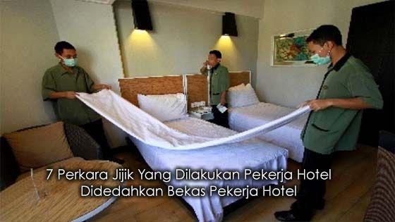 7 Perkara Jijik Yang Dilakukan Pekerja Hotel Didedahkan Bekas Pekerja Hotel   Biasanya kalau kita pergi melancong kat mana-mana mesti sudah siap-siap booking tempat yang selesa untuk tidur iaitu di kediaman hotel. Tapi tahukah anda di sebalik layanan mesra mereka rupanya ada perkara yang tidak enak dilakukan oleh pekerja hotel di belakang kita.  Tanggapan orang ramai tentang perkhidmatan dan makanan dari hotel yang dijamin bersih dan boleh dipercayai pasti meleset setelah membaca pendedahan…