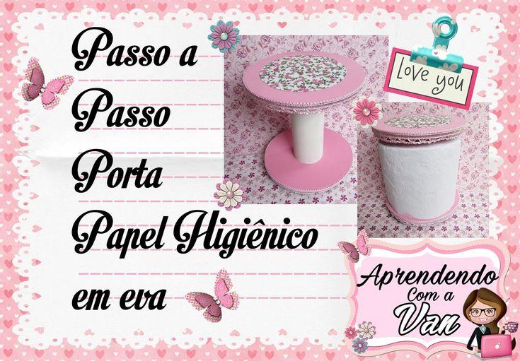 (DIY) PASSO A PASSO PORTA PAPEL HIGIÊNICO EM EVA - Especial Dia das Mães #6