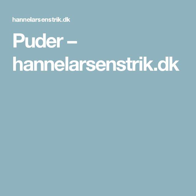 Puder – hannelarsenstrik.dk