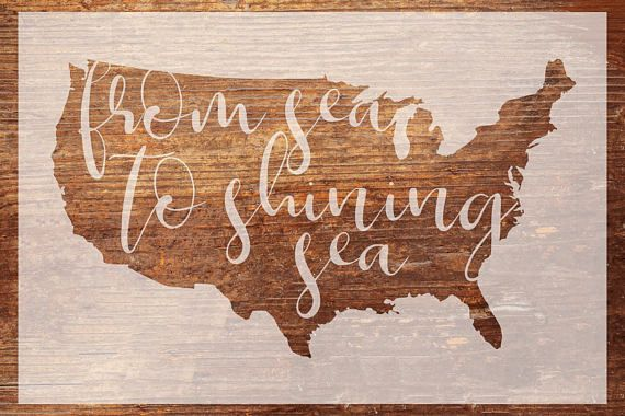 USA Wood Sign Stencil  From Sea to Shining Sea  12x18in - Patriotic Wood Sign Stencil