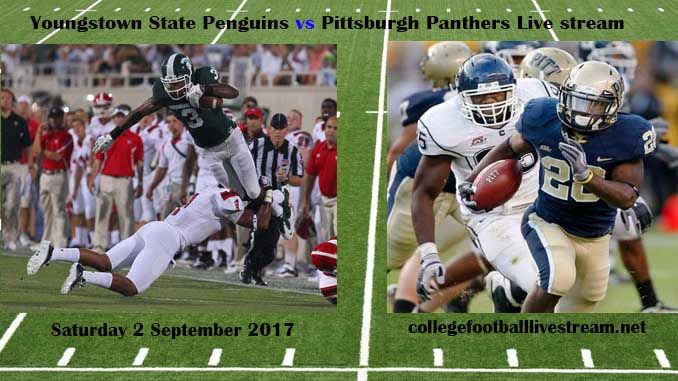 Youngstown State Penguins vs Pittsburgh Panthers Live stream Teams: Penguins vs Panthers Time: TBA Date: Saturday, 2 September 2017 Location: Heinz Field, Pittsburgh, PA  TV : ESPN NETWORK Youngstown State Penguins vs Pittsburgh Panthers Live stream Watch College Football Live Streaming...