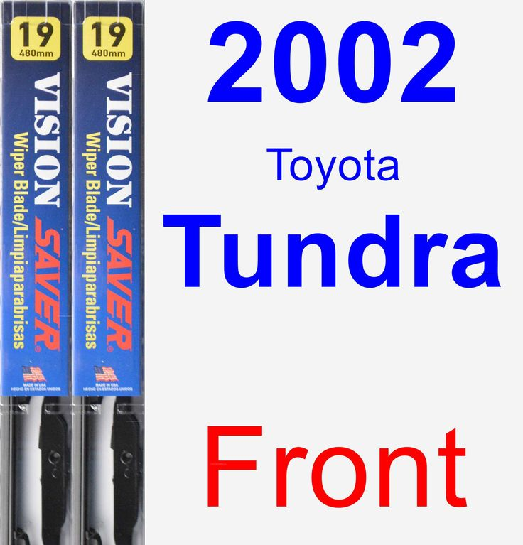 Front Wiper Blade Pack for 2002 Toyota Tundra - Vision Saver
