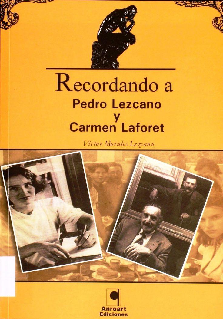 Recordando a Pedro Lezcano y Carmen Laforet / Víctor Morales Lezcano http://absysnetweb.bbtk.ull.es/cgi-bin/abnetopac01?TITN=335904