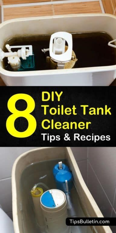 8 Diy Toilet Tank Cleaner Tips On How To Clean A Toilet