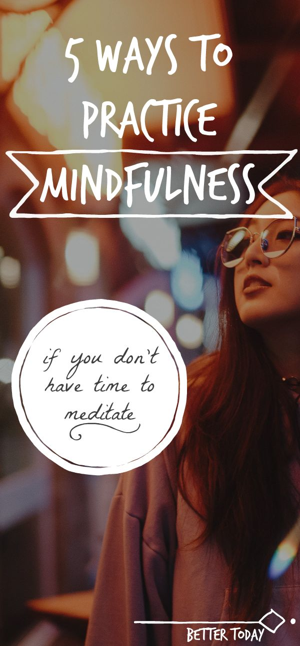 How to practice mindfulness when you don't have the time to meditate. Mindfulness activities to be present and practice mindful living. Practice mindfulness in everyday moments of your life. If you don't have time to meditate. Mindful living, mindfulness, meditate, meditation, mindfulness activities, mindfulness exercises, peace, clear mind, mindfulness techniques Practice mindfulness in everyday moments of your life. If you don't have time to meditate #mindfulness #meditation…