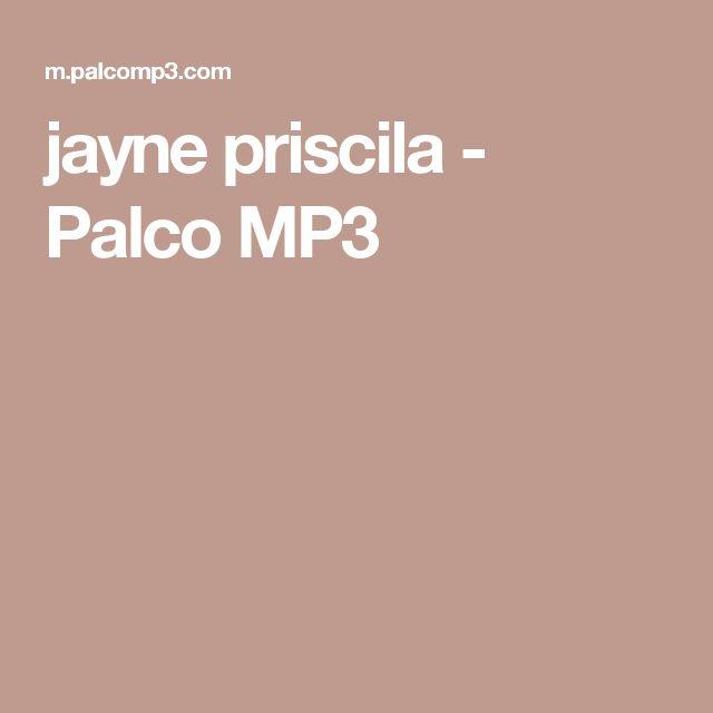 jayne priscila - Palco MP3