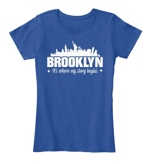 "BROOKLYN NY It's where my story begins""BROOKLYN It's where my story begins""** NOT AVAILABLE IN STORES - Limited Time Offer **Available in Hoodie, T-shirt & V-neck!!100% Printed In The USA - Ship Worldwide!SSL SAFE & SECURE CHECKOUT via VISA 