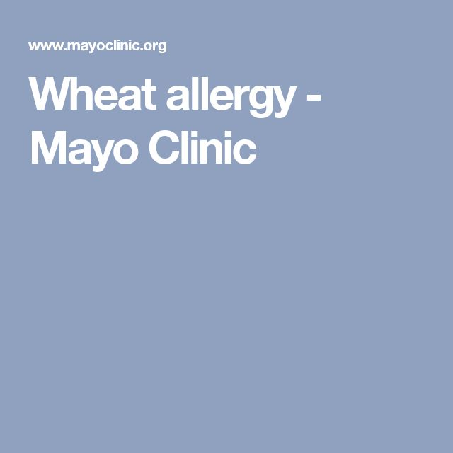Wheat allergy - Mayo Clinic