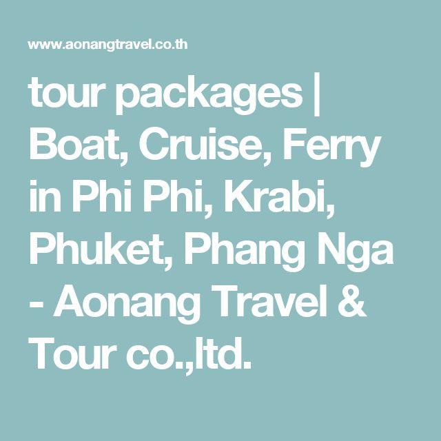 tour packages | Boat, Cruise, Ferry in Phi Phi, Krabi, Phuket, Phang Nga - Aonang Travel & Tour co.,ltd.