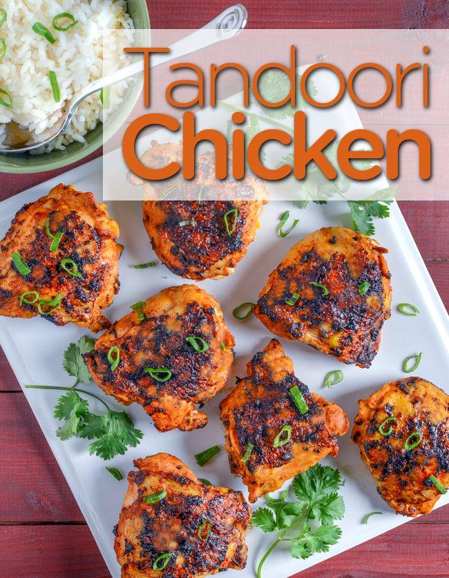 Tandoori Chicken - chicken thighs, yogurt, tomato paste, ginger, garlic, spices