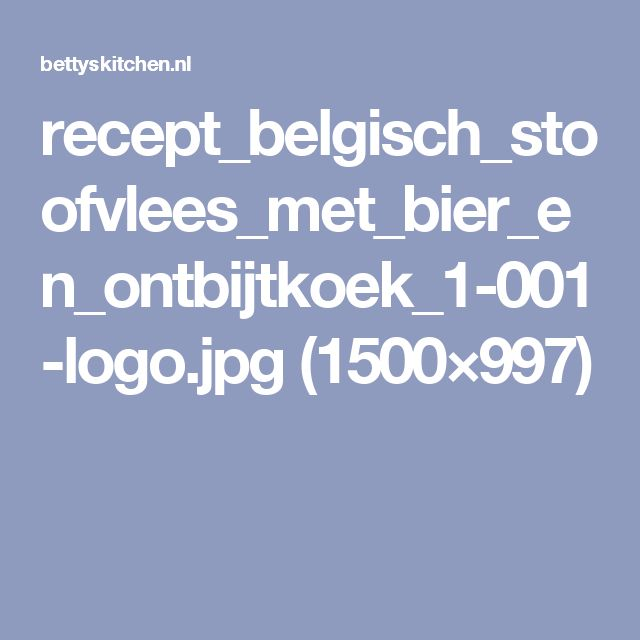 recept_belgisch_stoofvlees_met_bier_en_ontbijtkoek_1-001-logo.jpg (1500×997)