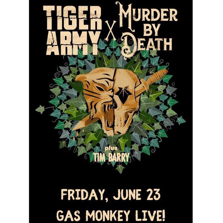 Just Announced!! Tiger Army and Murder By Death co-headline for one amazing night at Gas Monkey Live! on Friday June 23rd.  Grab a VERY limited amount of $10 pre sale tickets right NOW!! They will go quick so don't snooze!  #tigerarmy #murderbydeath #gasmonkeylive #gasmonkey #dallas