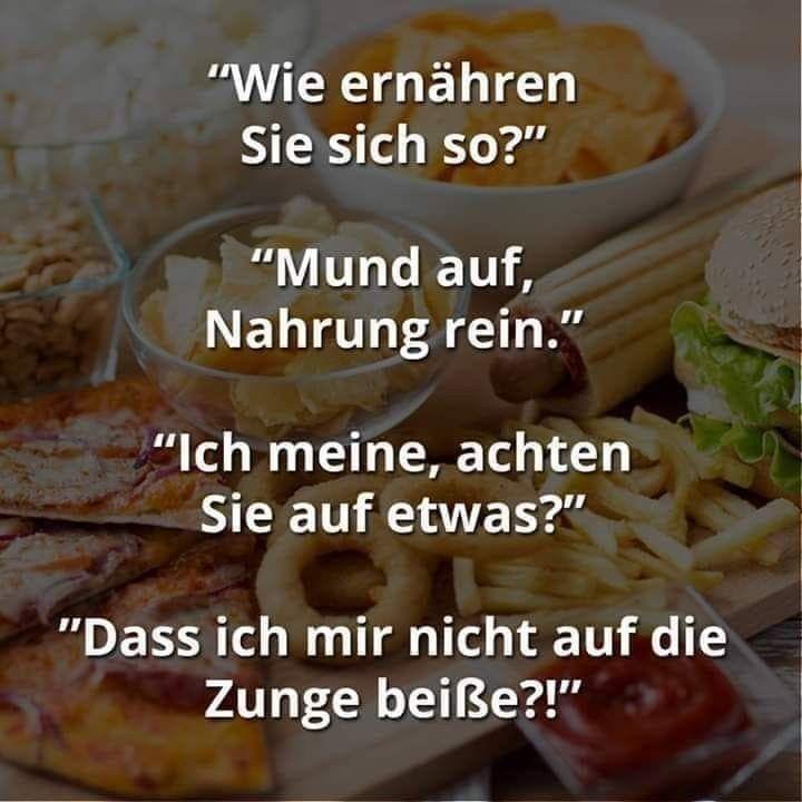 Essen Ernahrung Lustig Witzig Bild Bilder Spruch Spruche Kram Essen Bilder Mit Spruchen Nahrung