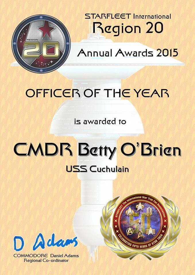 (Continued from a previous post) Alan Oshea - Greetings crew and friends this is the Captain.  (Re-posting with permission from the Awards Team)  I am delighted to share with you that the voting is complete, and collated, and results made known from the Region 20 Awards for 2015 and some of these  are as follows. Region 20 Officer of the Year goes to our very own Commander Betty O'Brien, congratulations and very well deserved Betty.  I am also delighted to learn that our chapter was awarded…