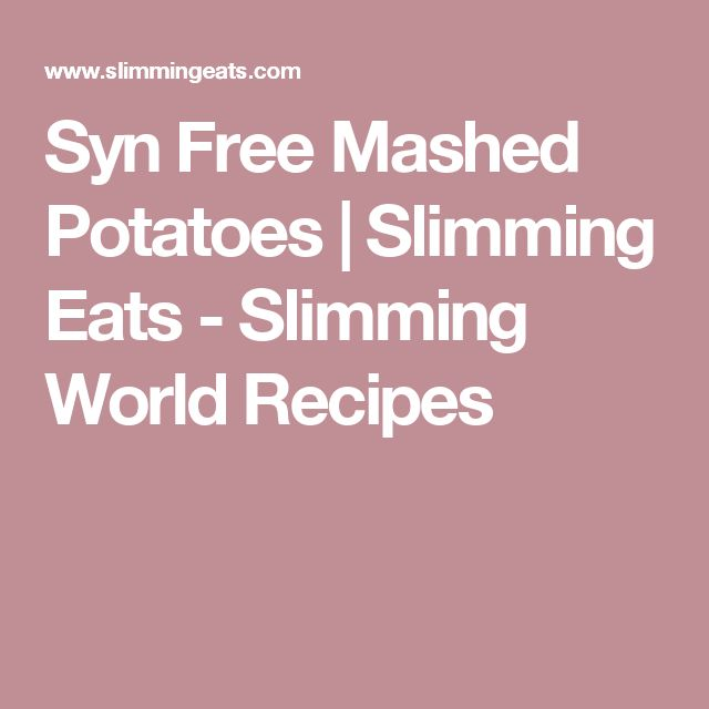 25 Best Slimming World Mashed Potato Ideas On Pinterest