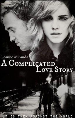 Read A Complicated Love Story  [A DraMione Fan Fiction] #wattpad #fanfiction