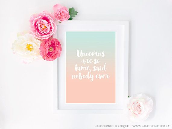 Unicorns Are So Lame Said Nobody Ever Typography Art Print Poster Printable by PaperPoniesBoutique. $5