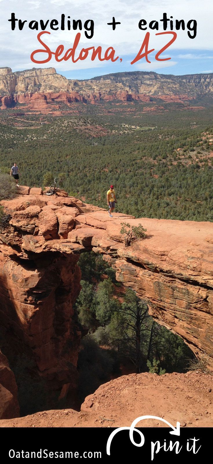 Taking a trip to Sedona, Arizona? Here's a snapshot of some of our favorite hikes and places to eat. A list that's sure to grow as we spend more and more time hiking the endless number of trails that exist here. Almost every trail guarantees an amazing view of the many rock formations that extend in every direction. | #ARIZONA | #SEDONA | #HIKING | #TRAVEL at OatandSesame.com