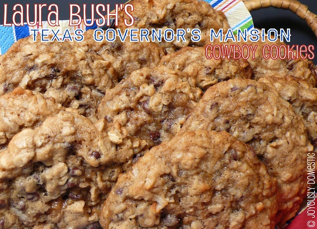 Laura Bush's Texas Governor's Mansion Cowboy Cookies.  After seeing this recipe float around the web for some time, I had to try them for myself!  Let me tell ya ... they are superb!  I will make these again and again in the future!  We can't stop eating them!