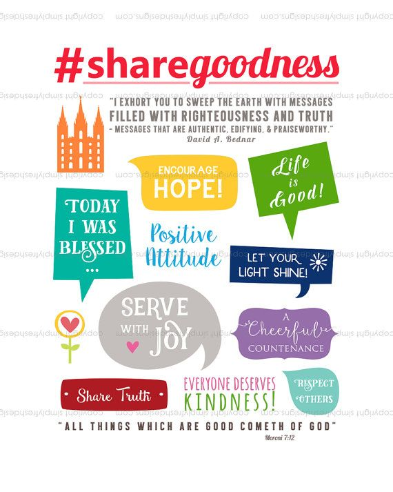 #Share Goodness print for Family Home evening, Youth Activities, Seminary Lessons