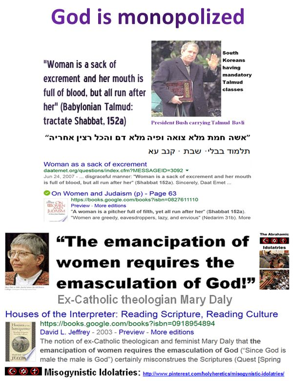 """The sages of the Talmud customarily spoke with mockery and belittlement about women, even those women who were prophets -- Devorah and Chuldah. They degraded the women and claimed that the women deserve no respect and that their very names are disgusting; Devorah (bee) is the name of an insect and Chuldah (rat) is that of a rodent...That is why they also described women in a disgraceful manner: """"Woman is a sack of excrement and her mouth is full of blood, but all run after her"""" (Shabbat…"""