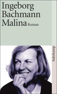 Malina von Ingeborg Bachmann