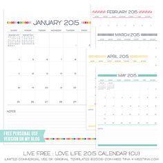 Live Free : Love Life 2015 Calendars – FREE Printables!   http://MissTiina.com {Blog}